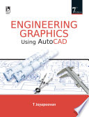 Engineering Graphics Using Autocad  7th Edition Book