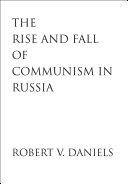 The Rise and Fall of Communism in Russia Pdf/ePub eBook