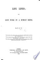 Life Lines Or God S Work In A Human Being With A Preface By J Pakenham
