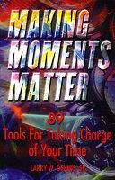 Making Moments Matter