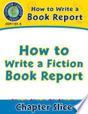 How to Write a Book Report  How to Write a Fiction Book Report