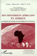 Des historiens africains en Afrique