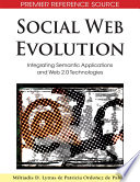 Social Web Evolution Integrating Semantic Applications And Web 2 0 Technologies Book PDF