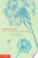 Social Work, From Theory to Practice by Marie Connolly,Louise Harms PDF