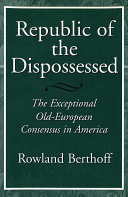 Republic of the Dispossessed: The Exceptional Old-European ...