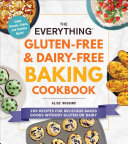The Everything Gluten Free   Dairy Free Baking Cookbook