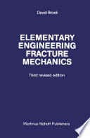 Elementary engineering fracture mechanics