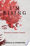 I m Rising