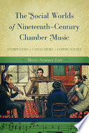 The Social Worlds of Nineteenth-Century Chamber Music
