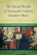 The Social Worlds of Nineteenth Century Chamber Music