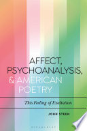 Affect  Psychoanalysis  and American Poetry