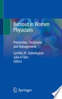 Burnout in Women Physicians