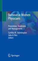 Burnout in Women Physicians