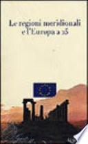 Le regioni meridionali e l'Europa a 25
