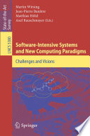 Software Intensive Systems and New Computing Paradigms