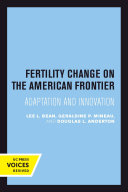Fertility Change on the American Frontier