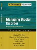 Managing Bipolar Disorder A Cognitive Behavior Treatment Program Therapist Guide