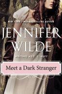 Meet a Dark Stranger