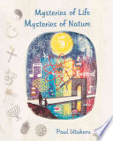 Mysteries Of Life Mysteries Of Nature