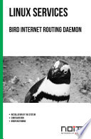 Bird Internet routing daemon Book