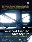 Service-Oriented Architecture (paperback)  : Concepts, Technology, and Design