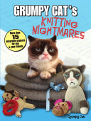 Grumpy Cat's Knitting Nightmares
