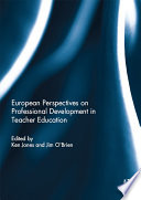 European Perspectives on Professional Development in Teacher Education