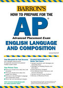 How to Prepare for the AP English Language and Composition Book