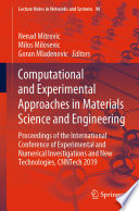Computational and Experimental Approaches in Materials Science and Engineering