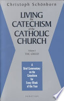 Living the Catechism of the Catholic Church  The Creed Book