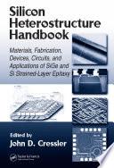 Silicon Heterostructure Handbook