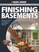 Black & Decker The Complete Guide to Finishing Basements
