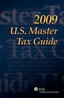 U.S. Master Tax Guide 2009
