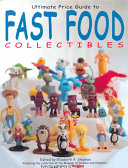 Ultimate Price Guide to Fast Food Collectibles Book PDF