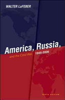 America, Russia, and the Cold War : 1945-2006