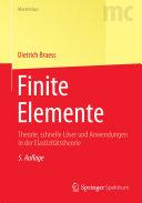 Finite Elemente: Theorie, schnelle Löser und Anwendungen in der ...