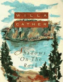 Shadows on the Rock (Annotated)