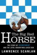 Big Red Horse  the Secretariat Story