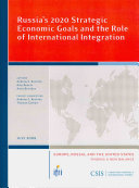 Russia's 2020 Strategic Economic Goals and the Role of International Integration