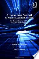 A Human Error Approach To Aviation Accident Analysis Book PDF