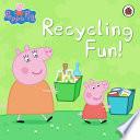 Peppa Pig  Recycling Fun Book PDF