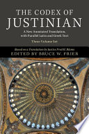 The Codex of Justinian 3 Volume Hardback Set  A New Annotated Translation  with Parallel Latin and Greek Text Book PDF