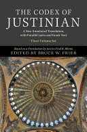 The Codex of Justinian 3 Volume Hardback Set: A New Annotated Translation, with Parallel Latin and Greek Text