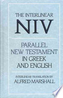 Interlinear Niv Parallel New Testament In Greek And English The