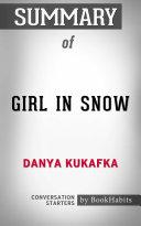 Summary of Girl in Snow: A Novel