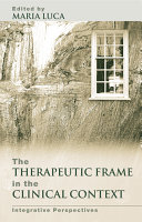 Pdf The Therapeutic Frame in the Clinical Context