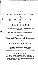 The Mystical Initiations Or  Hymns of Orpheus