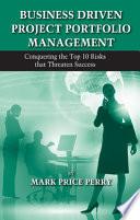 Business Driven Project Portfolio Management