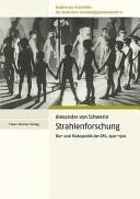 Strahlenforschung: Bio- und Risikopolitik der DFG, 1920-1970