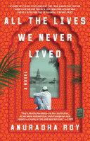 All the Lives We Never Lived Pdf/ePub eBook